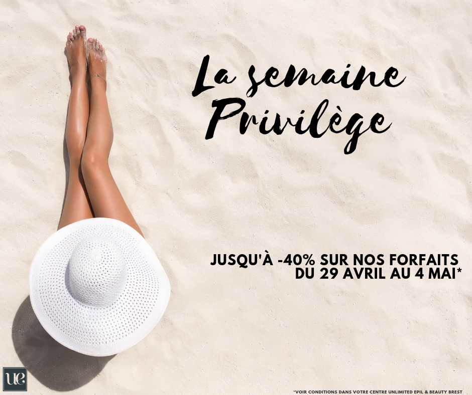semaine-privilege-unlimited-epil-and-beauty-brest